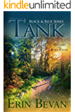 TANK (Black and Blue Series Book 1)