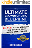 The Ultimate Crowdfunding Blueprint