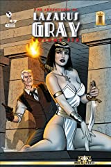 The Adventures of Lazarus Gray Volume Six Kindle Edition