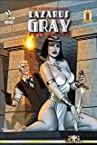 The Adventures of Lazarus Gray Volume Six