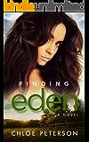 Finding Eden (Small Town Romances Book 1)