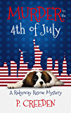 Murder on the 4th of July (A Ridgeway Rescue Mystery Book 6)