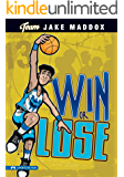 Jake Maddox: Win or Lose (Team Jake Maddox Sports Stories)