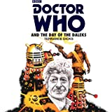 Doctor Who and the Day of the Daleks: Third Doctor Novelisation