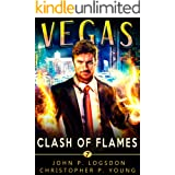 Clash of Flames: An Ian Dex Supernatural Thriller (Las Vegas Paranormal Police Department Book 7)
