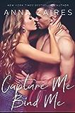 Capture Me & Bind Me