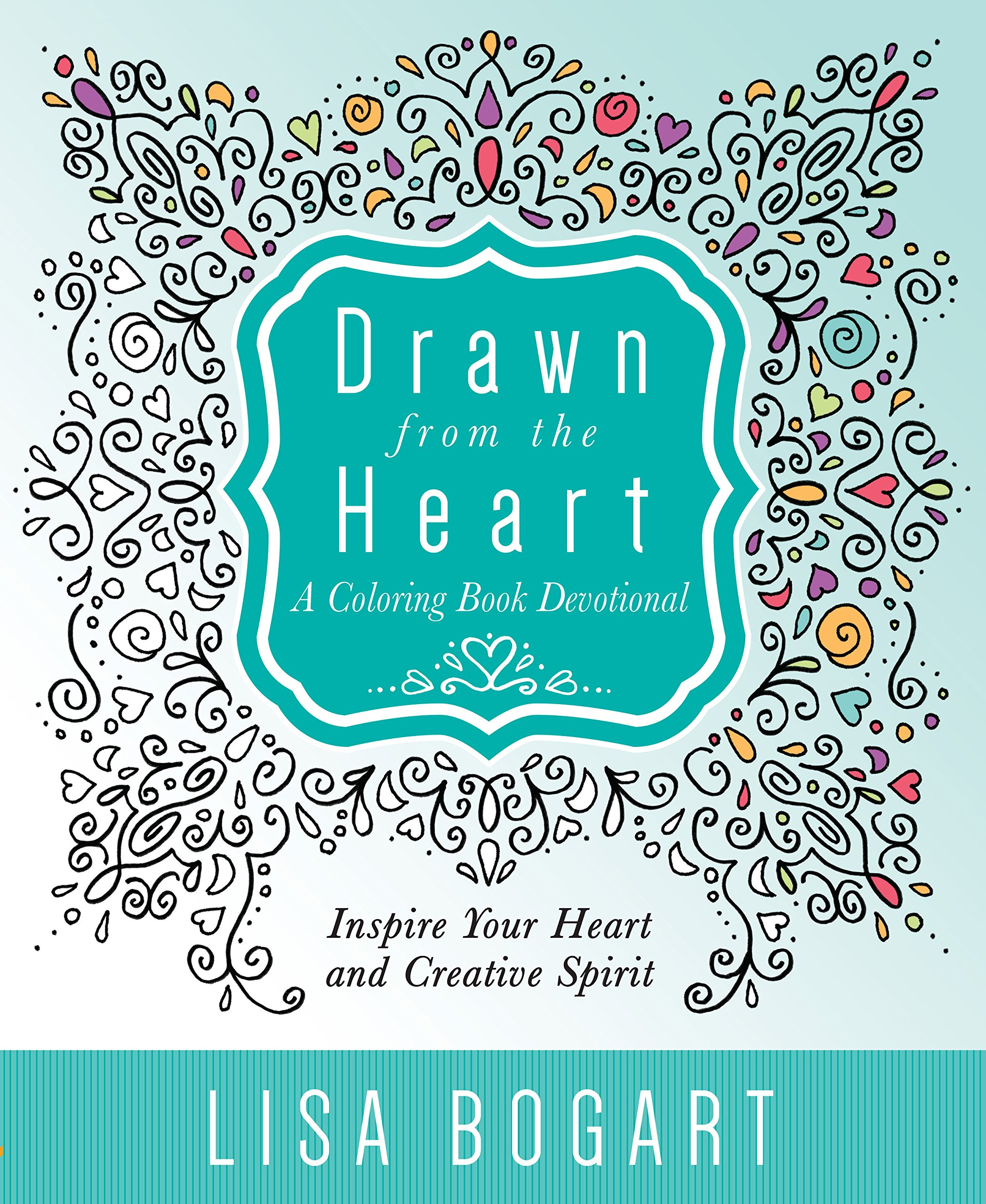 Drawn from the Heart: A Coloring Book Devotional ebook