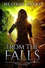 From The Falls (The Falls Trilogy Book 2) Kindle Edition