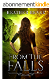 From The Falls (The Falls Trilogy Book 2) (English Edition)