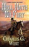 Hell Hath No Fury (A John Hawk Western)