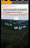 Voyager Dawn (Dawn Trilogy Book 1)