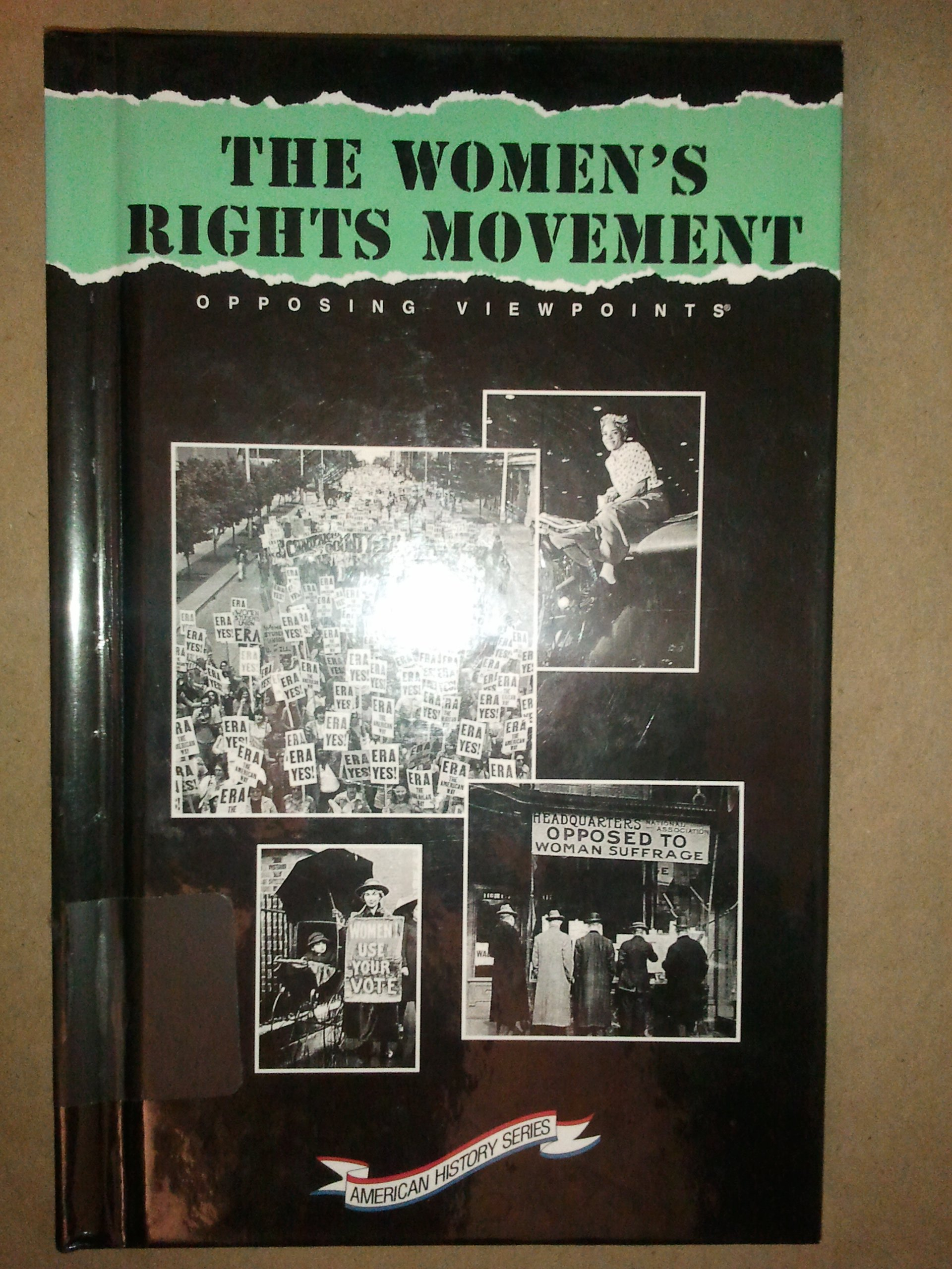 women s rights movement opposing viewpoints american history women s rights movement opposing viewpoints american history series brenda stalcup 9781565103672 com books