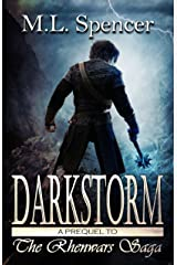 Darkstorm (The Rhenwars Saga Book 0) Kindle Edition