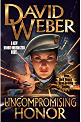 Uncompromising Honor (Honor Harrington Book 19) Kindle Edition