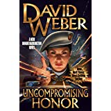 Uncompromising Honor (Honor Harrington Book 14)