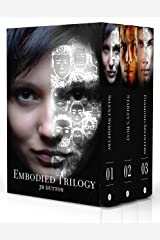 The Embodied trilogy: Special Edition Ebook Collection Kindle Edition