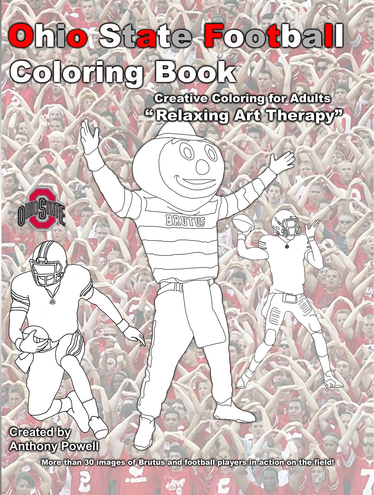 ohio state football adult coloring book anthony powell 9781622493227 amazoncom books