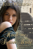 Hand Me Down Bride (Sisters Book 1)