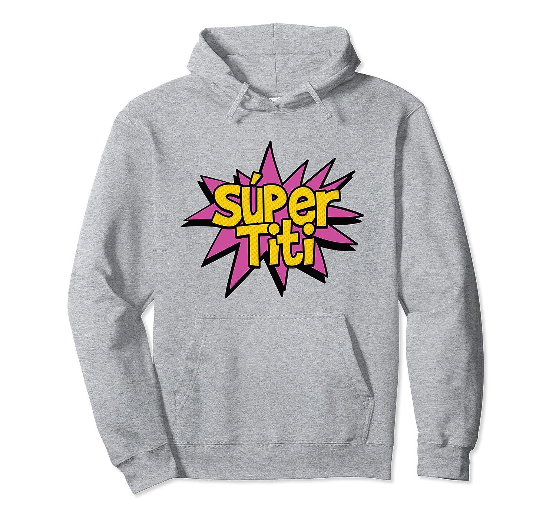 Amazon.com: Super Titi Tia - Super Aunt Auntie Comic Book Hero Hoodie: Clothing