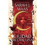 Casa de tierra y sangre / House of Earth and Blood (CIUDAD MEDIALUNA) (Spanish Edition)