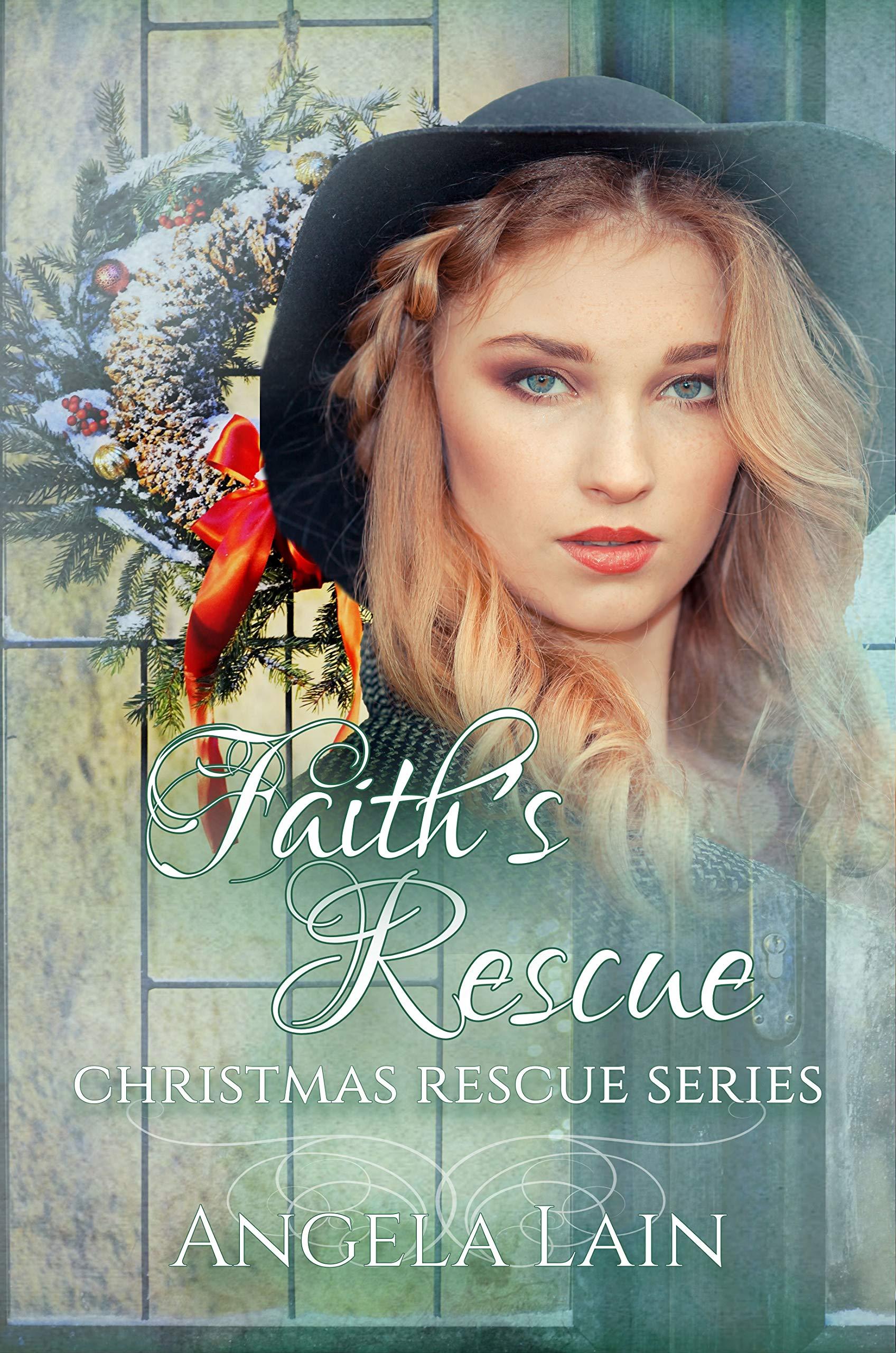 Faith's Rescue  Christmas Rescue Book 7   English Edition