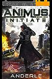 Initiate (Animus Book 1) (English Edition)
