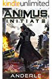 Initiate (Animus Book 1) (English Edition)