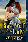 Brave Wolf and the Lady (The Clan of the Wolf Book 2)