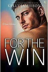 For the Win: A Wynn Hockey Novel Kindle Edition