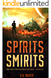 Spirits Smirits (The Demons Series Book 2)