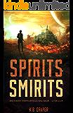 Spirits Smirits (Demons Series Book 2)