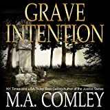 Grave Intention: Intention Series, Book 2
