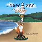 A New Day For Cray (The Adventures of Cray on the Bay)