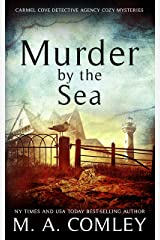 Murder by the Sea (The Carmel Cove Cozy Mystery Series Book 3) Kindle Edition