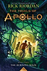 The Trials of Apollo, Book Three: The Burning Maze Kindle Edition