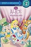 Alice in Wonderland (Disney Alice in Wonderland) (Step into Reading)