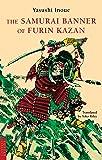 The Samurai Banner of Furin Kazan (Tuttle Classics)