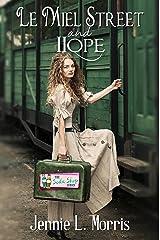Le Miel Street and Hope: A Soda Shop Series Kindle Edition
