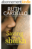 Saving the Sheikh (Book 4) (Legacy Collection) (English Edition)