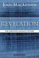 Revelation: The Christian's Ultimate Victory (MacArthur Bible Studies) Kindle Edition