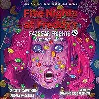Gumdrop Angel: Five Nights at Freddy's: Fazbear Frights, Book 8