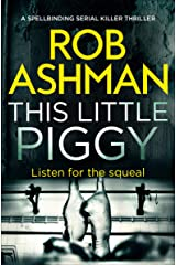 This Little Piggy (DI Rosalind Kray Series Book 2) Kindle Edition