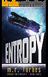Entropy (Forgotten Starship Book 3)