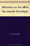 Mémoire sur les effets du courant électrique