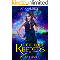The Unseen (The Lost Keepers Book 2)