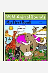 Wild Animal Sounds: My First Book Kindle Edition