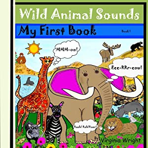 Wild Animal Sounds: My First Book