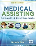 Medical Assisting: Administrative and Clinical