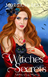 Witches' Secrets (Witch Cozy Mystery) (Witches and Wine Book 2)