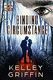 Binding Circumstance